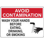 AVOID CONTAMINATION WASH YOUR HANDS BEFORE EATING, DRINKING, OR SMOKING SIGN