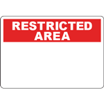 RESTRICTED AREA Header Red Sign