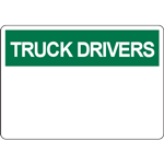 TRUCK DRIVERS Header Green Sign