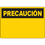 OSHA PRECAUCION Yellow Header Sign