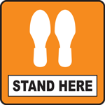 Stand Here Orange Square Floor Sign 12""