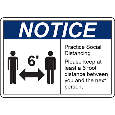 Notice Practice Social Distancing Sign