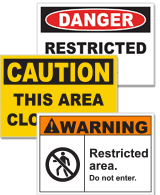 Restricted Area Signs and Labels