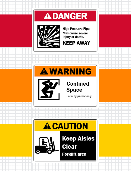 Danger, Warning, and Caution Safety Signage