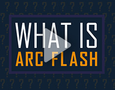 What is Arc Flash